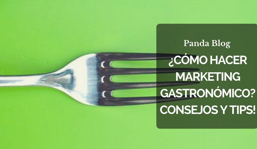 ¿Cómo hacer Marketing Gastronómico?