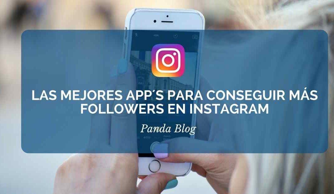 Las mejores app para conseguir followers y likes en Instagram