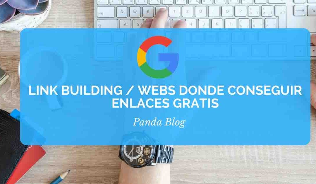 Link building / Webs donde conseguir Enlaces Gratis