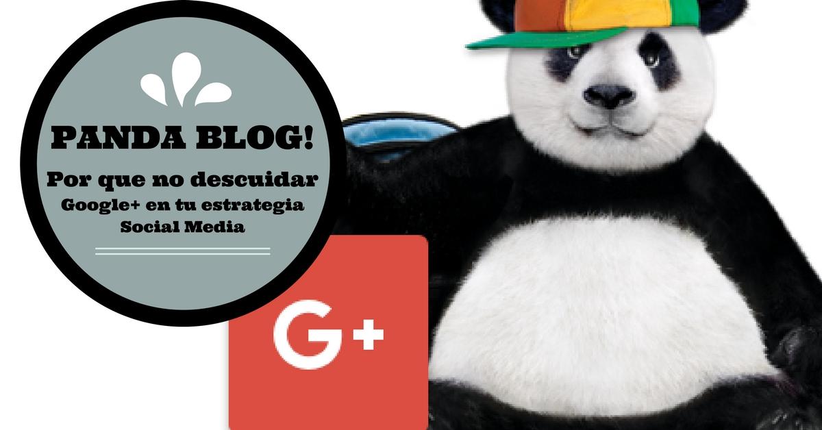 Google+ en tu Estrategia Social Media