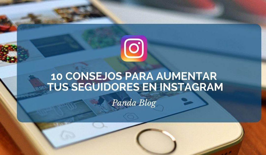 Consejos para aumentar seguidores en Instagram