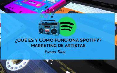 Qué es y como funciona Spotify – Marketing para artistas musicales