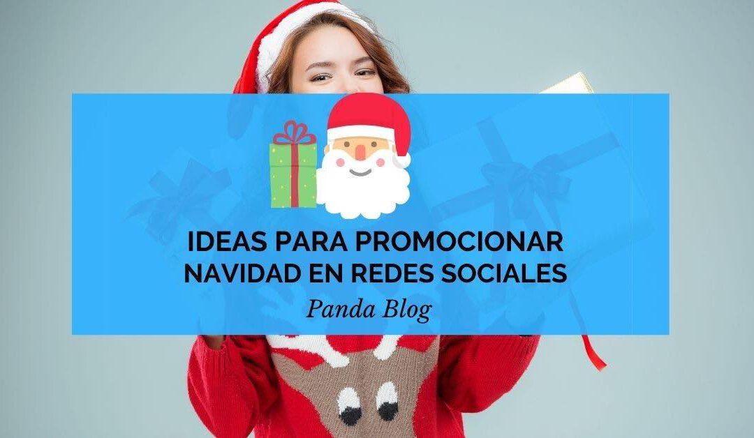Ideas creativas para navidad en tus redes sociales