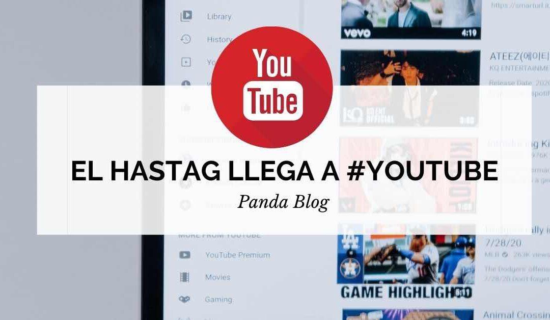 como funciona el hasta de youtube